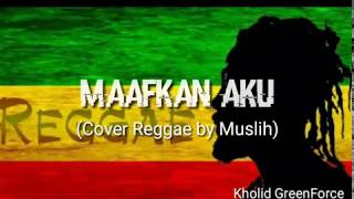 Enda Maafkan Aku Cover Reggae by Muslih Tv...