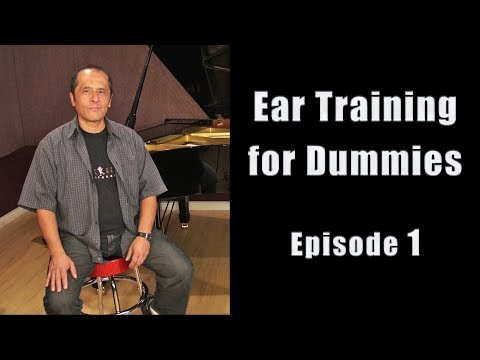 EAR TRAINING FOR DUMMIES - Episode 1