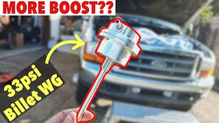 2001 F350 7.3 Powerstroke - 33psi Billet Wastegate Upgrade - Install, Review, Stock WG Compare