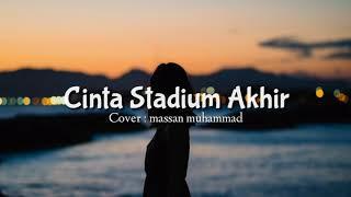 Souqy Band - Cinta stadium Akhir [Lirik] Cover Massan Muhammad