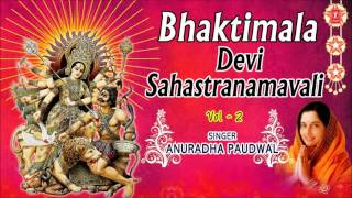 Devi Sahastranamavali, 1000 Names Goddess Durga Vol.2 Anuradha Paudwal I Audio Juke Box I Bhaktimala - Download this Video in MP3, M4A, WEBM, MP4, 3GP