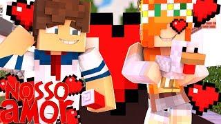 Minecraft: Nosso Amor - O Melhor Encontro ... Ou Não !!! #03