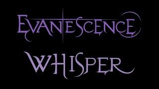 Evanescence - Whisper Lyrics (Fallen)