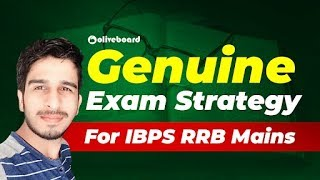 IBPS RRB Mains Exam Attempt Strategy | Last Minute Tips
