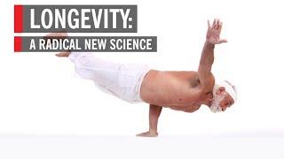 Longevity: A Radical New Science