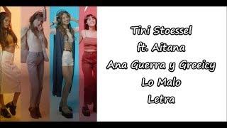 Tini Stoessel ft. Aitana, Ana Guerra y Greeicy - Lo Malo Letra