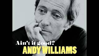 Andy Williams - Climb Ev'ry Mountain