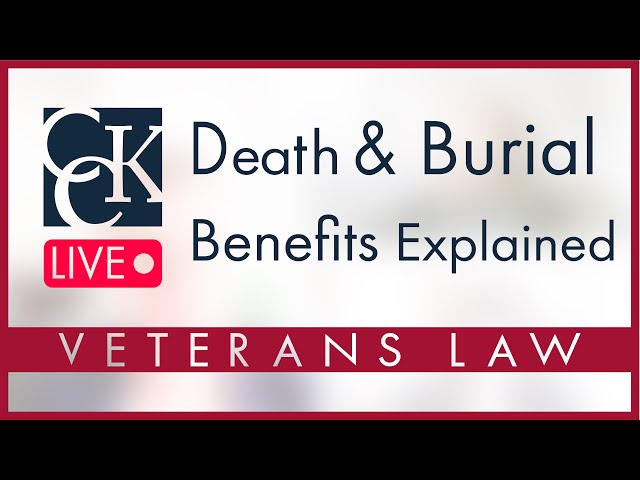 VA Death and Burial Benefits Explained