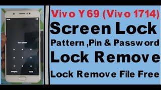 How To Vivo Y69 vivo 1714 Screen Lock PattenPin Password