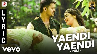 Puli - Yaendi Yaendi Full Song