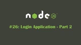 ExpressJS Tutorial 26: Create Login App - Part 2