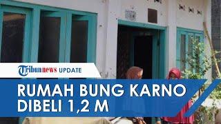 7 Tahun Bujuk Ahli Waris, Rumah Kelahiran Bung Karno Dibeli Rp 1,2 Miliar oleh Pemkot Surabaya