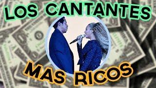 Los Cantantes mas Ricos del Mundo 2018
