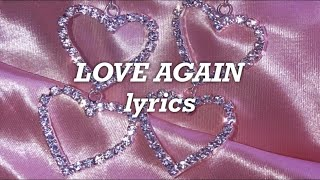 Dua Lipa - Love Again (Lyrics)