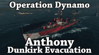 World Of Warships: Anthony - Dunkirk Evacuation (Operation Dynamo)