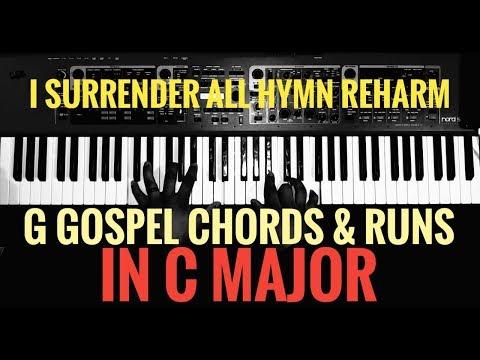 G Gospel Chords & Runs I Surrender All Reharm IN C