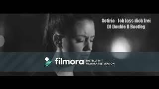 Sotiria   Ich Lass Dich Frei (DJ Double D Bootleg)