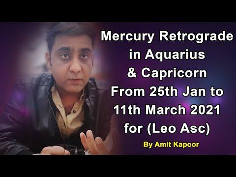 Mercury Retrograde in Aquarius ♒ & Capricorn ♑ From 25th Jan to 11th March 2021 for (Leo Asc) By #ASTROLOGERAMITKAPOOR