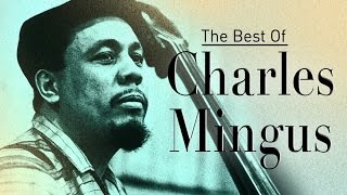 The Very Best of Charles Mingus