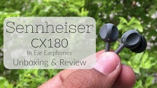 Sennheiser CX180 In Ear Earphones Unboxing & Review