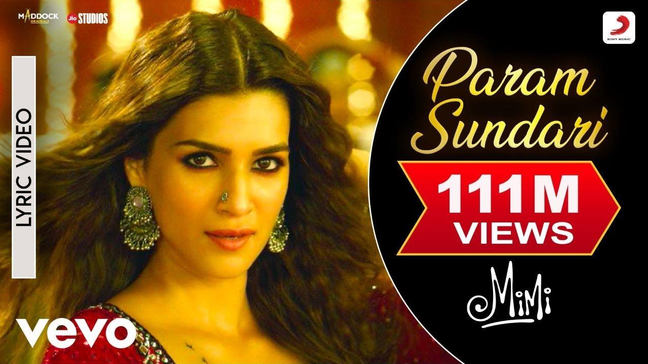 Param Sundari Song Lyrics - Bollywood Mimi | Kriti Sanon, Pankaj T | Shreya Ghoshal | A R Rahman