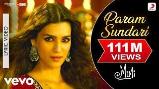 Param Sundari - Official Lyric Video Mimi Kriti,Pankaj T. A. R. Rahman Shreya Amitabh