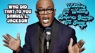 """Who Did That To You - Samuel L. Jackson (Django Unchained Soundtrack) """"Edited"""""""