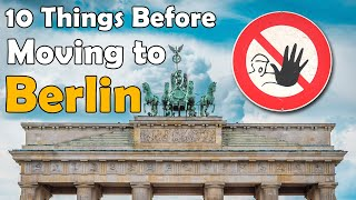 10 Things To Know Before Moving To Berlin