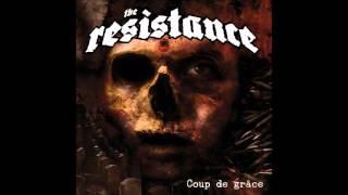 "The Resistance ""Felony"""