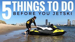Before You Jet Ski | Jet Ski Beginners Guide