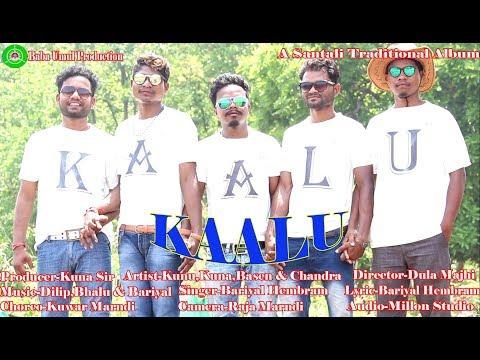 Download KAALU NEW SANTALI FULL HD VIDEO ALBUM 2019  *ARTIST,KUNU,KUNA,BOSEN,CHANDRA,CHANDRAY    HD Mp4 3GP Video and MP3