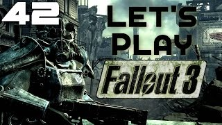 Let's Play Fallout 3 Part 42 - People Never Change