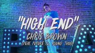 "Chris Brown (Feat. Future and Young Thug) - ""High End"" 