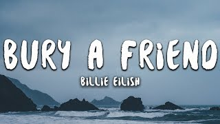 Billie Eilish   Bury A Friend (Lyrics)