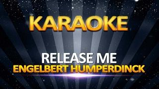 Engelbert Humperdinck - Release Me KARAOKE