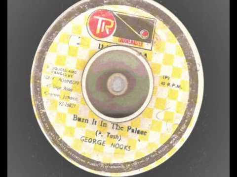 george nooks – burn it in the palace – tr groovemaster records reggae ganja chune