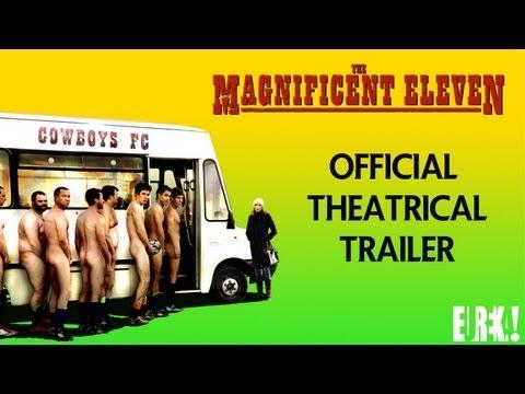 The Magnificent Eleven The Magnificent Eleven (Trailer)
