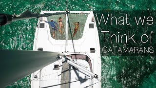 What We Think of Catamarans — Sailing Uma [Step 89]