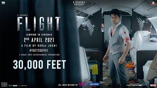 Flight: 30,000 Feet   Mohit C   Suraj J   K Chadda   2nd April 2021   Reliance Ent, UFO Moviez