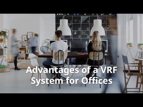 Advantages of a VRF System