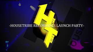 119FRI HOUSETRIBE presents  HOUSETRIBE RECORDINGS LAUNCH PARTY teaser movie