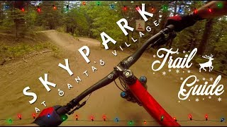 Skypark at Santa's Village Trail Guide - ALL TRAILS.