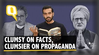 The Accidental Prime Minister: Fact-Checking the Film   The Quint