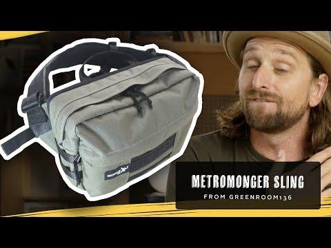 Greenroom 136 Metromonger Sling