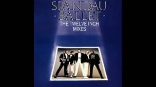 SPANDAU BALLET   THE 12 INCH MIXES