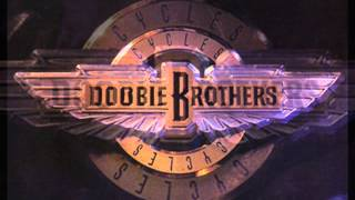 The Doobie Brothers - Tonight I'm Coming Through (The Border)