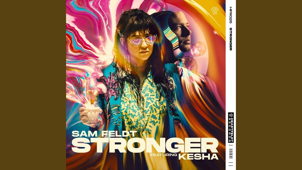 Lirik Lagu Stronger - Sam Feldt dan Terjemahan