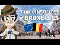 7 lieux insolites à Bruxelles - Belgique