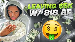 LEAVING $5000 IN FRONT OF MY SISTERS BOYFRIEND TO SEE IF HE TAKES ANY!