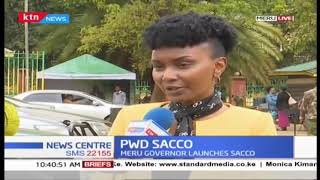 Meru County launches People With Disability Sacco